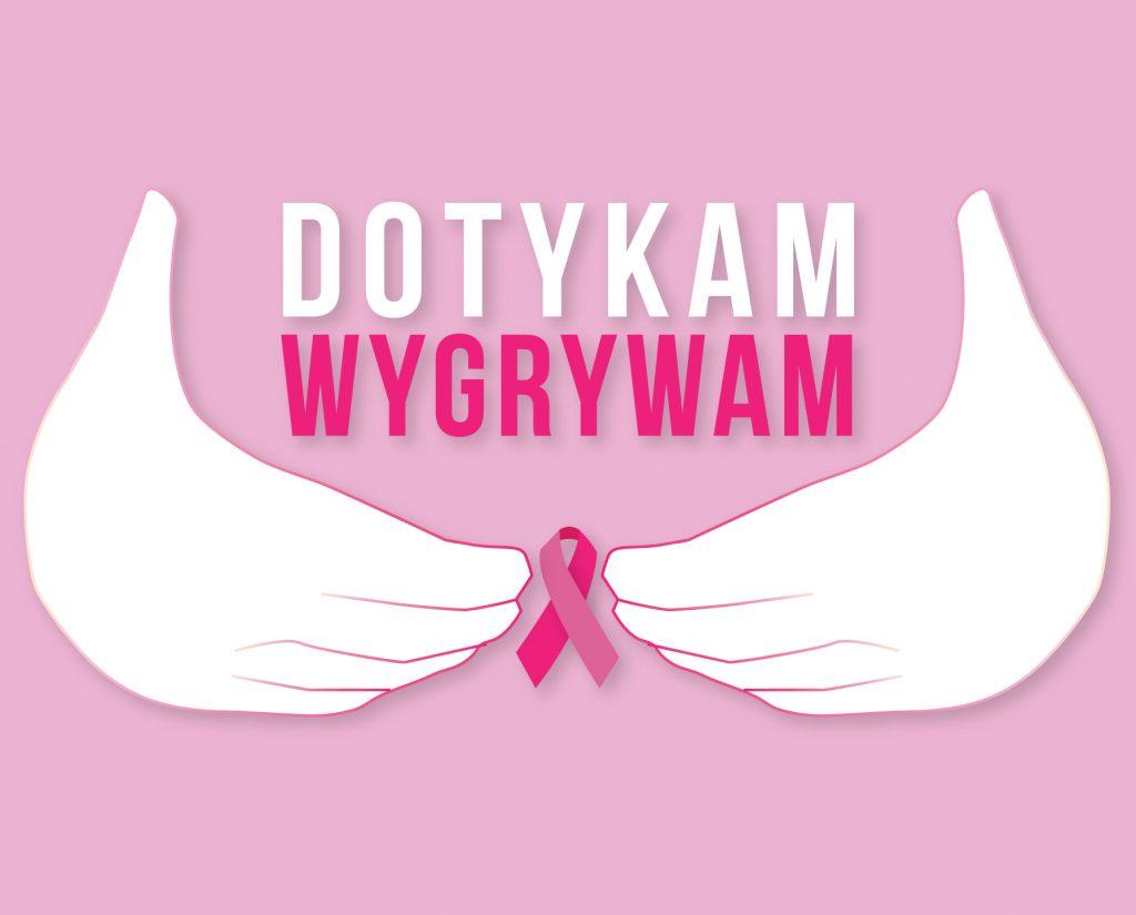 rak piersi dotykam wygrywam